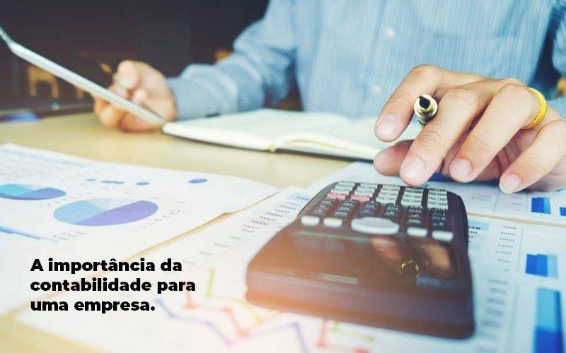 A Importancia Da Contabilidade Para Uma Empresa 1 Blog Triangulo - Escritório Triângulo