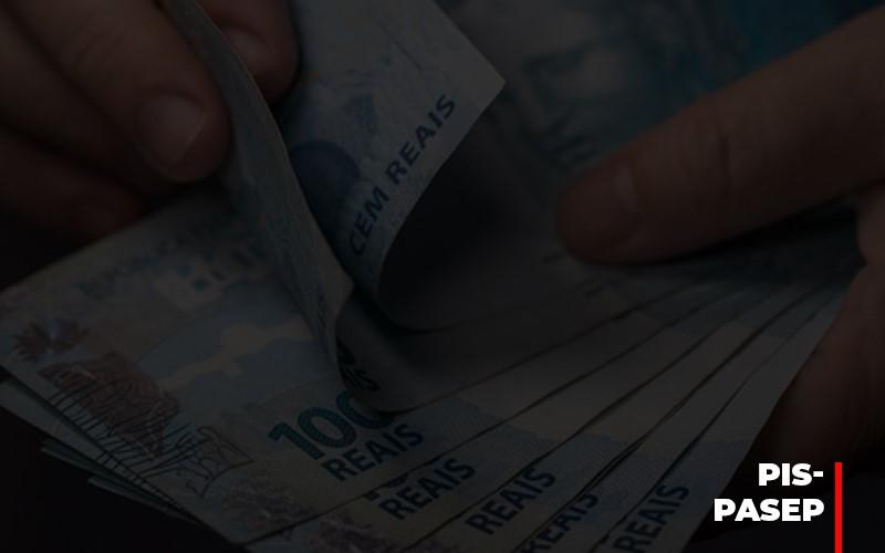 Fim Do Fundo Pis Pasep Nao Acaba Com O Abono Salarial Do Pis Pasep - Escritório Triângulo