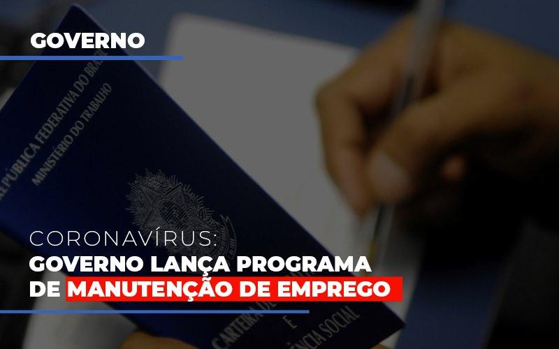 Governo Lanca Programa De Manutencao De Emprego - Escritório Triângulo