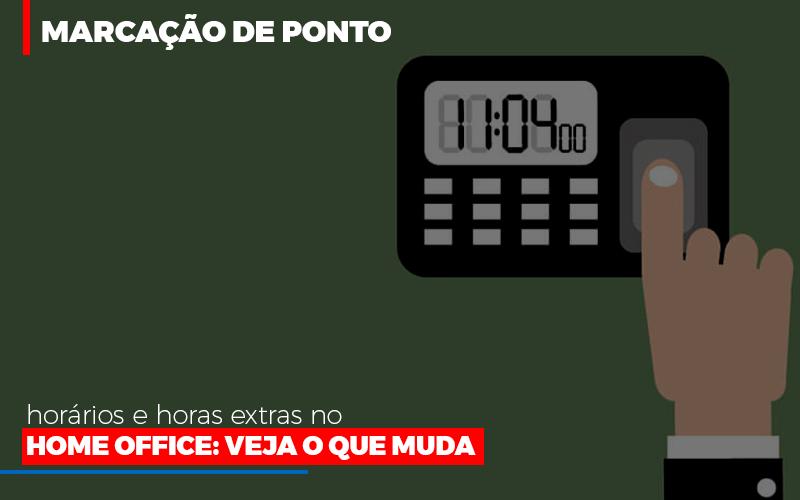 Marcacao De Pontos Horarios E Horas Extras No Home Office - Escritório Triângulo