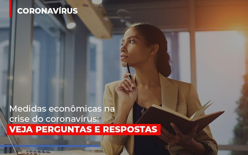 Medidas Economicas Na Crise Do Corona Virus - Escritório Triângulo