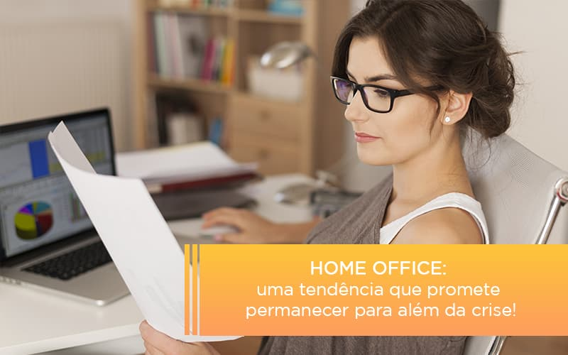 Home Office Uma Tendencia Que Promete Permanecer Para Alem Da Crise - Escritório Triângulo