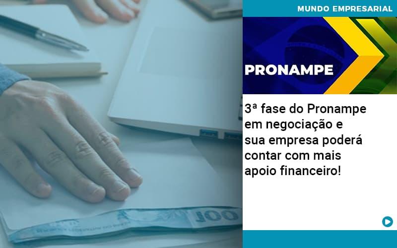 3 Fase Do Pronampe Em Negociacao E Sua Empresa Podera Contar Com Mais Apoio Financeiro - Escritório Triângulo